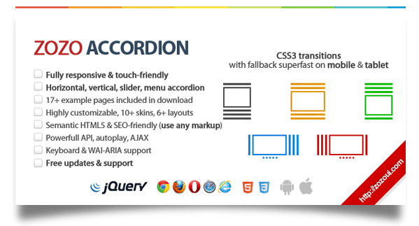 ZOZO accordion Fully msikivu Horizontal, wima, slider, menu accordion kurasa mfano Pamoja kushusha HghIy customizable, ngozi, Layouts Semantic HTML5 yoyote nguvu API, autoplay, AJAX Kinanda msaada Free updates msaada CSS3 transitions na failback superfast simu kibao liii liii. .